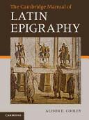Cambridge Manual of Latin Epigraphy (2012)