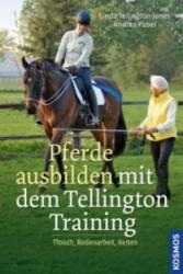 Pferde ausbilden mit dem Tellington-Training - Linda Tellington-Jones, Andrea Pabel (2012)