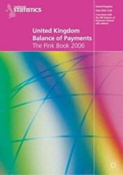 United Kingdom Balance of Payments - The Pink Book (2006)