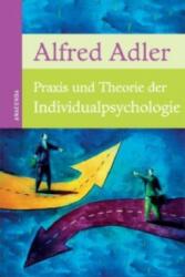 Praxis und Theorie der Individualpsychologie - Alfred Adler (2012)