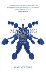 Managing Creative People - Lessons in Leadership for the Ideas Economy (ISBN: 9780470726457)