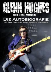 Die Autobiografie - Glenn Hughes, Joel McIver, Andreas Schiffmann (2012)