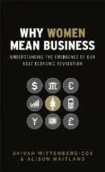 Why Women Mean Business - Avivah Wittenberg-Cox (ISBN: 9780470725085)