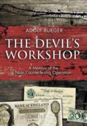 Devil's Workshop - A Memoir of the Nazi Counterfeiting Operation (2009)