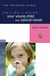 Understanding Your Young Child with Special Needs (2007)