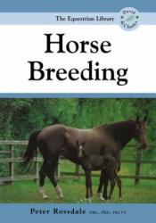 Horse Breeding - Peter Rossdale (2003)