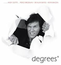 Degrees - Andy Gotts, Kevin M. Bacon, Alan Bates (2007)
