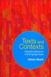 Texts and Contexts - An Introduction to Literature and Language Study (2001)