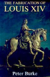 Fabrication of Louis XIV (1994)