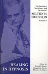 Seminars, Workshops and Lectures of Milton H. Erickson (1988)