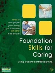 Foundation Skills for Caring - Using Student-centred Learning (2009)
