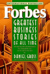 Forbes (R) Greatest Business Stories of All Time - Forbes Magazine Staff, Daniel Gross (ISBN: 9780471196532)