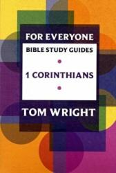 For Everyone Bible Study Guides - 1 Corinthians (2009)