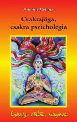 Csakrajóga, csakra pszichológia (2012)