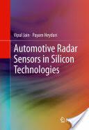 Automotive Radar Sensors in Silicon Technologies (2012)