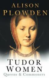 Tudor Women - Queens & Commoners (1998)