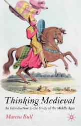 Thinking Medieval - Marcus Bull (2005)