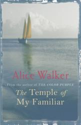 Temple of My Familiar - Alice Walker (2004)