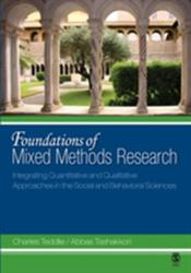 Foundations of Mixed Methods Research - Integrating Quantitative and Qualitative Approaches in the Social and Behavioral Sciences (2008)