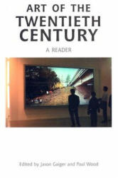 Art of the Twentieth Century - A Reader (2003)