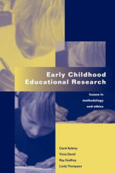 Early Childhood Educational Research - Issues in Methodology and Ethics (2000)