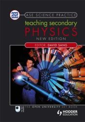 Teaching Secondary Physics (2011)