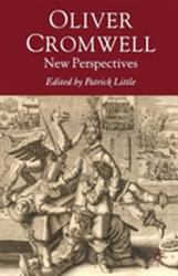 Oliver Cromwell - New Perspectives (2008)