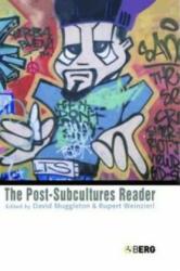 Post-Subcultures Reader - David Muggleton (2003)