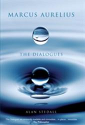 Marcus Aurelius - The Dialogues (2006)