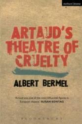 Artaud's Theatre of Cruelty (2004)