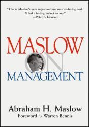 Maslow on Management - Abraham Maslow (ISBN: 9780471247807)