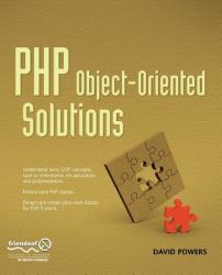 PHP Object-Oriented Solutions (2008)
