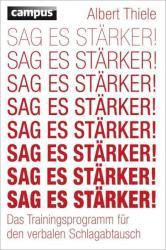 Sag es stärker! - Albert Thiele (2012)
