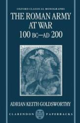 Roman Army at War, 100 BC-AD 200 (1998)
