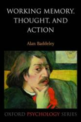 Working Memory, Thought, and Action (2007)
