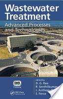 Wastewater Treatment - Advanced Processes and Technologies (2012)