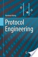 Protocol Engineering - Hartmut König (2012)