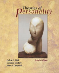 Theories of Personality - Calvin S. Hall, Gardner Lindzey, John B. Campbell (ISBN: 9780471303428)