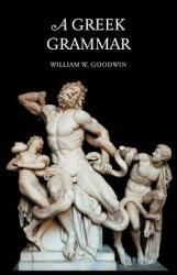 A Greek Grammar (2008)