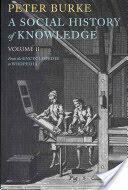 Social History of Knowledge II - Peter Burke (2011)