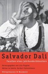 Salvador Dali - Elisabeth Puyplat, Adrian La Salvia, Herbert Heinzelmann (2005)