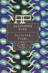 Alexander Pope: Selected Poems - Alexander Pope (1994)