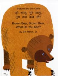 Brown Bear, Brown Bear, What Do You See? In Hindi and English (2003)