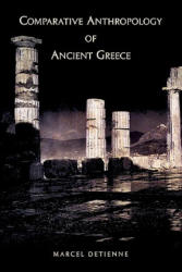 Comparative Anthropology of Ancient Greece (2009)