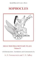 Sophocles: Selected Fragmentary Plays: Volume 2 (2011)
