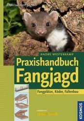 Praxishandbuch Fangjagd - Andre Westerkamp (2012)