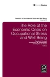 Role of the Economic Crisis on Occupational Stress and Well Being (2012)