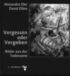 Vergessen oder vergeben - Alexandre Oler, David Olere (2012)