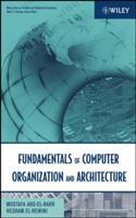 Fundamentals of Computer Organization and Architecture (ISBN: 9780471467410)