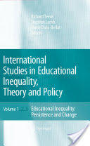 International Studies in Educational Inequality, Theory and Policy (2007)